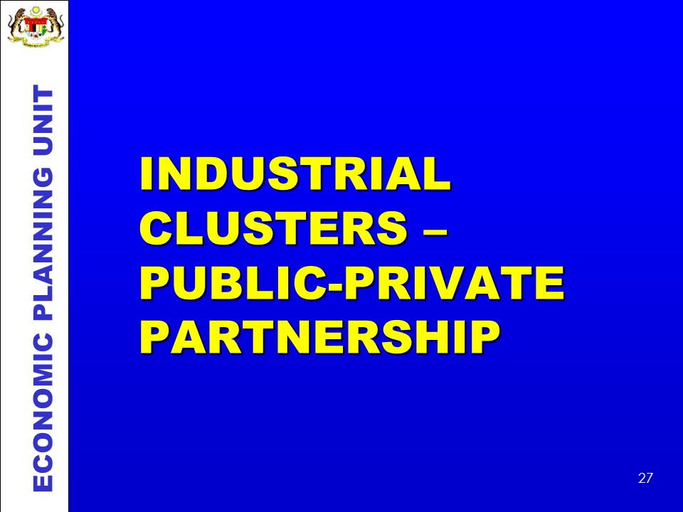 INDUSTRIAL CLUSTERS – PUBLIC-PRIVATE PARTNERSHIP