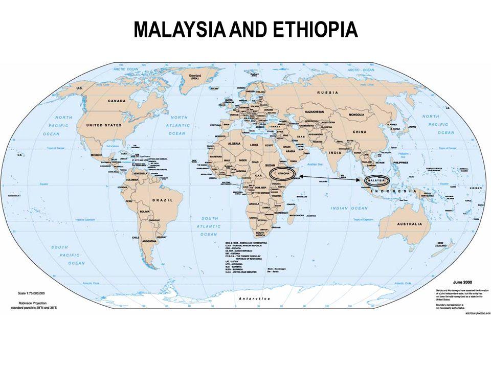 MALAYSIA AND ETHIOPIA