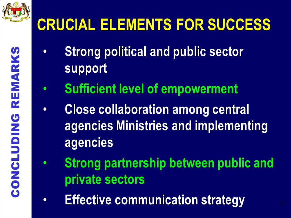 CRUCIAL ELEMENTS FOR SUCCESS