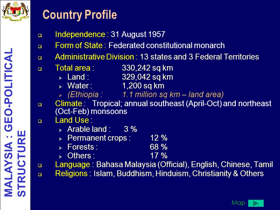 Country Profile MALAYSIA : GEO-POLITICAL STRUCTURE