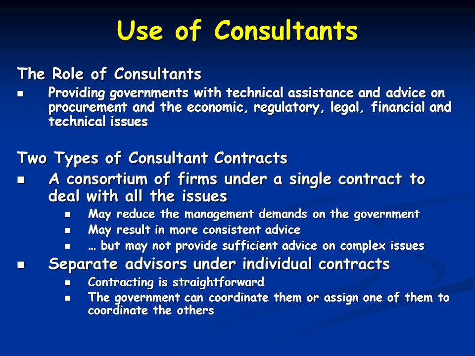 Use of Consultants The Role of Consultants