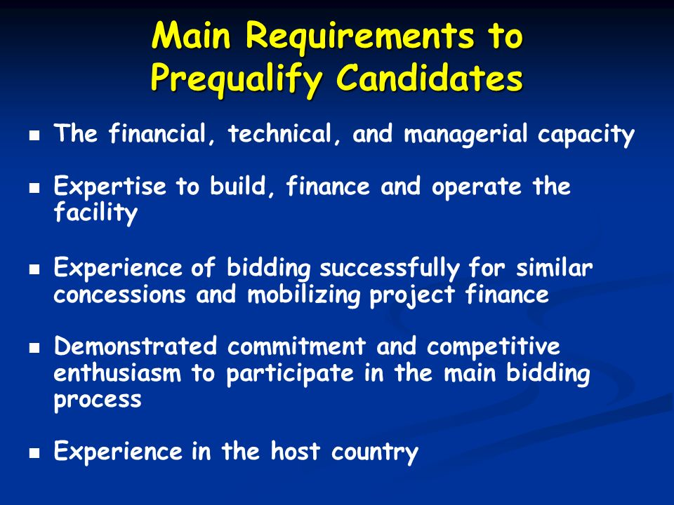 Main Requirements to Prequalify Candidates