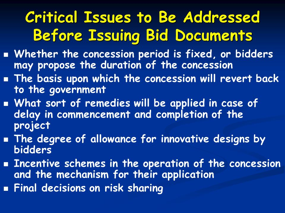 Critical Issues to Be Addressed Before Issuing Bid Documents