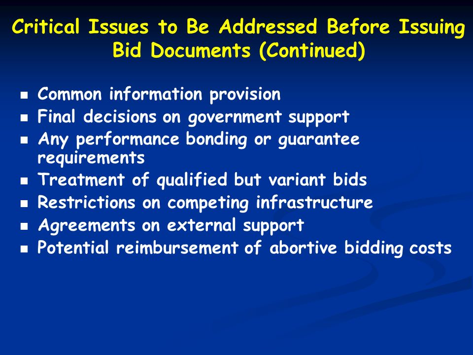 Critical Issues to Be Addressed Before Issuing Bid Documents (Continued)
