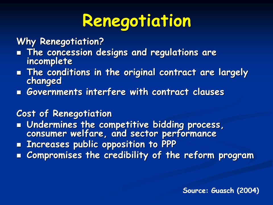 Renegotiation Why Renegotiation
