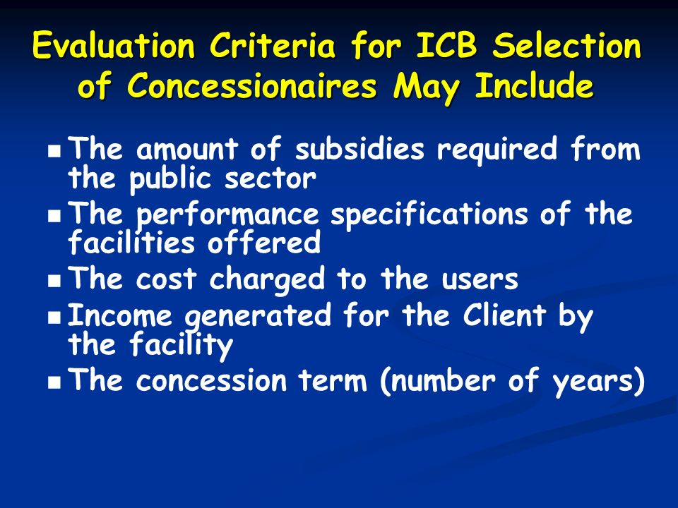 Evaluation Criteria for ICB Selection of Concessionaires May Include