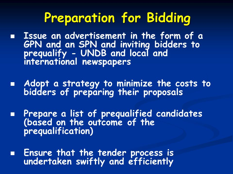 Preparation for Bidding