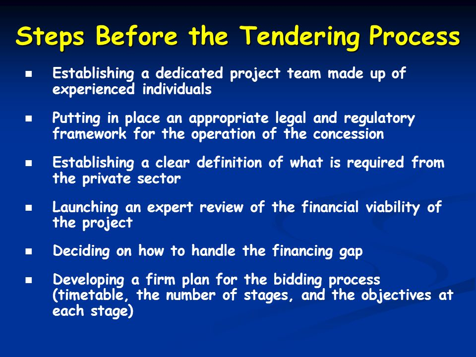Steps Before the Tendering Process