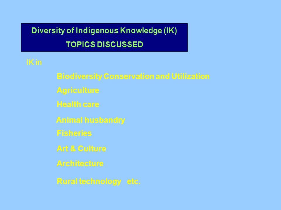 Diversity of Indigenous Knowledge (IK)