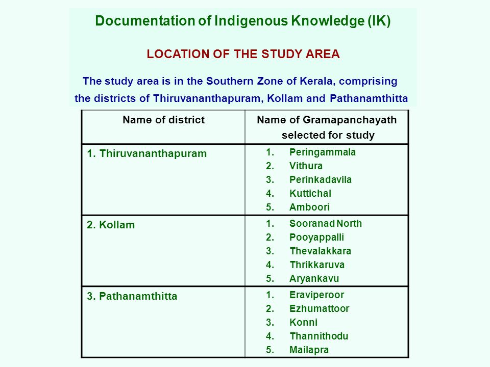 Documentation of Indigenous Knowledge (IK)