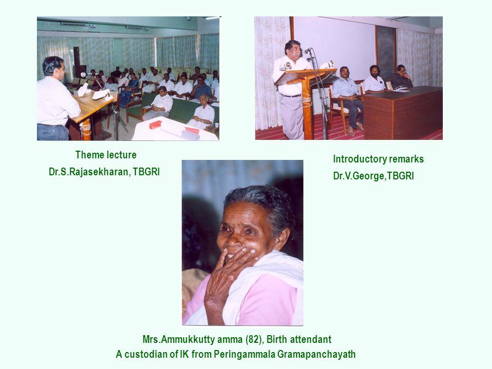 Mrs.Ammukkutty amma (82), Birth attendant