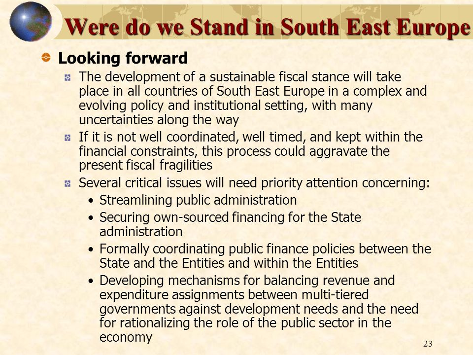 Were do we Stand in South East Europe