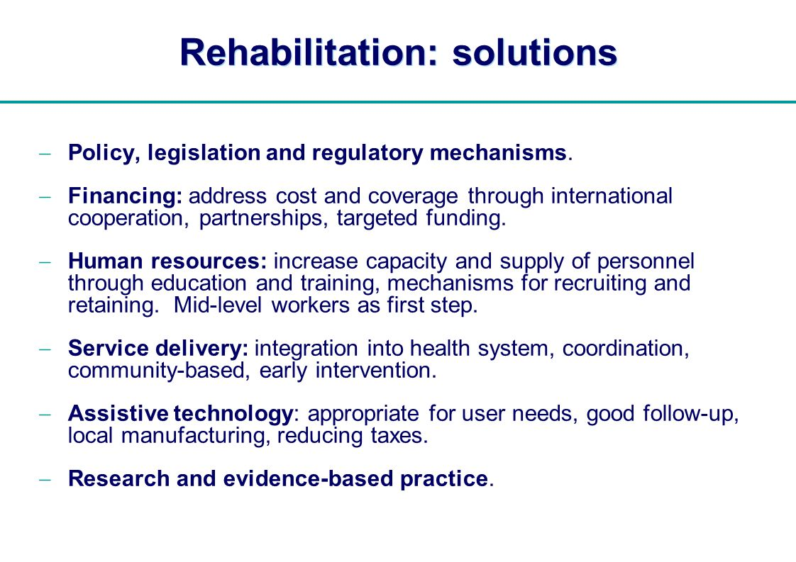 Rehabilitation: solutions
