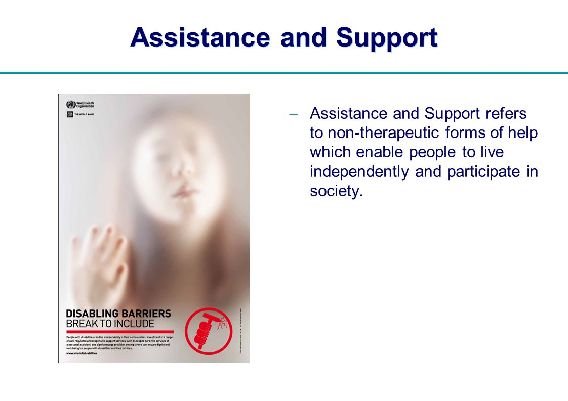 Assistance and Support