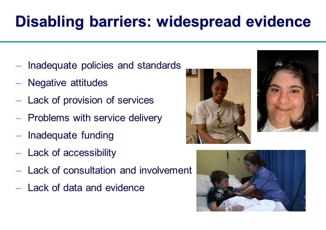 Disabling barriers: widespread evidence