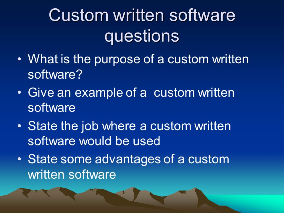 custom written software define When you set out to create custom software, one of the biggest dangers lies in   often, organizations without experience writing software or custom solutions.