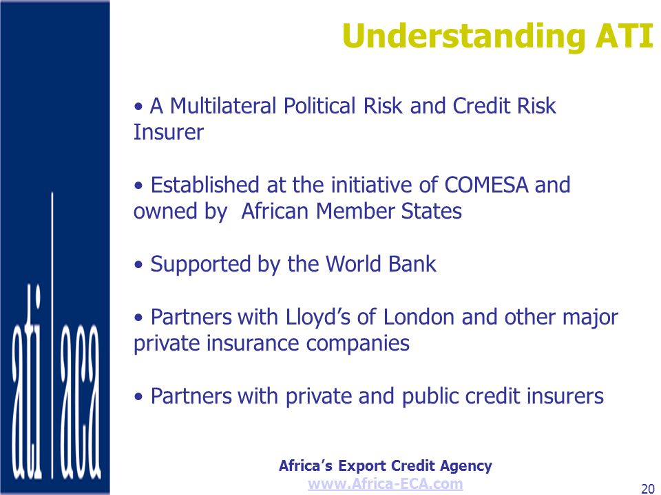 Understanding ATI A Multilateral Political Risk and Credit Risk Insurer.