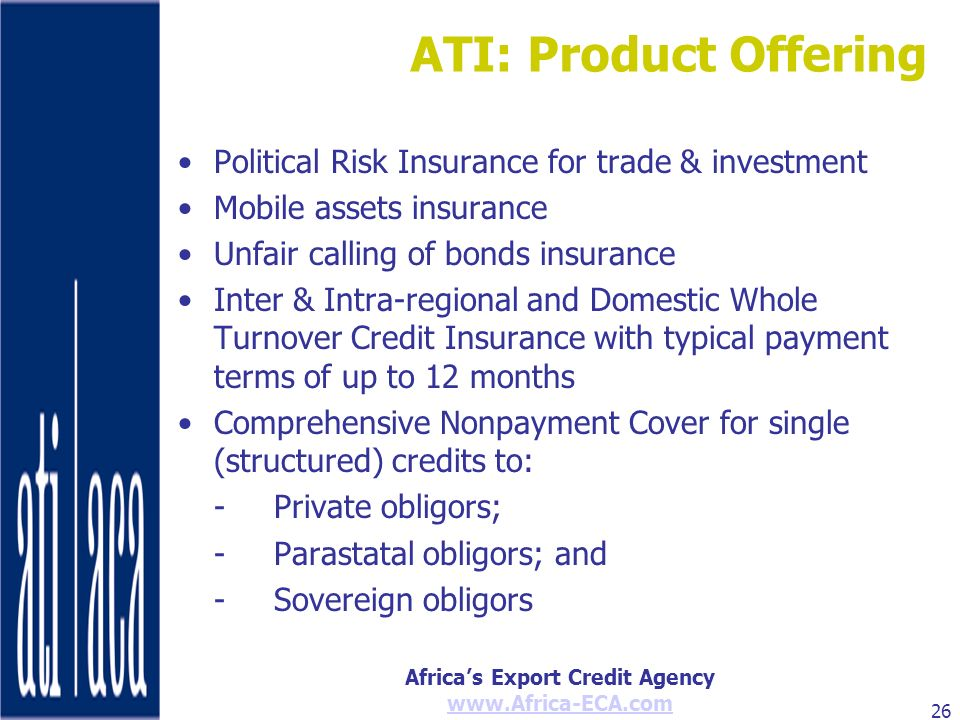 ATI: Product Offering Political Risk Insurance for trade & investment