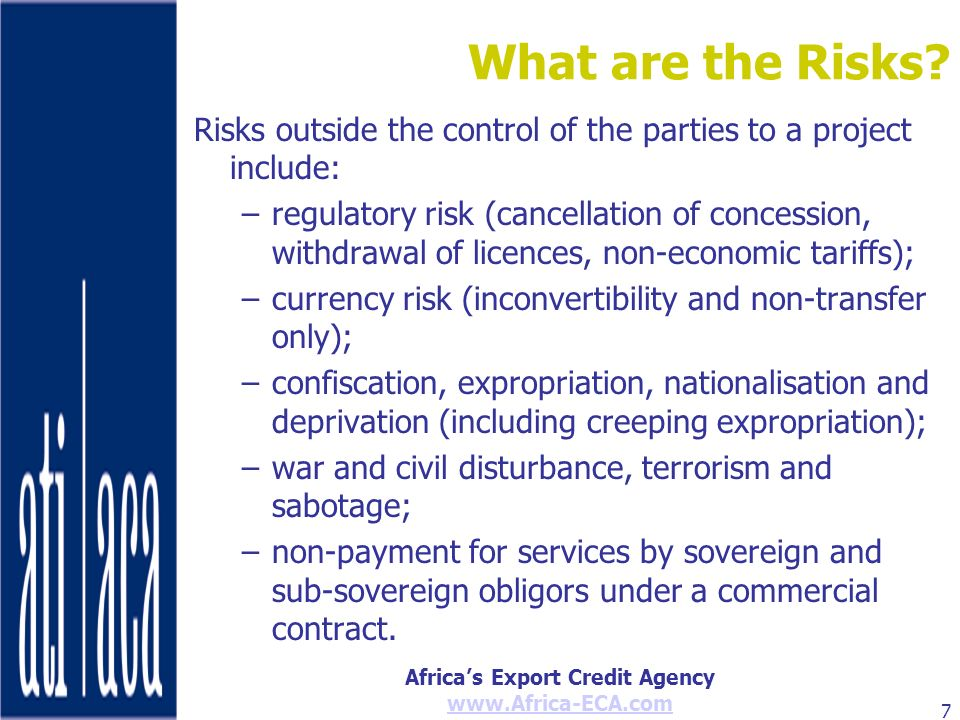 What are the Risks Risks outside the control of the parties to a project include: