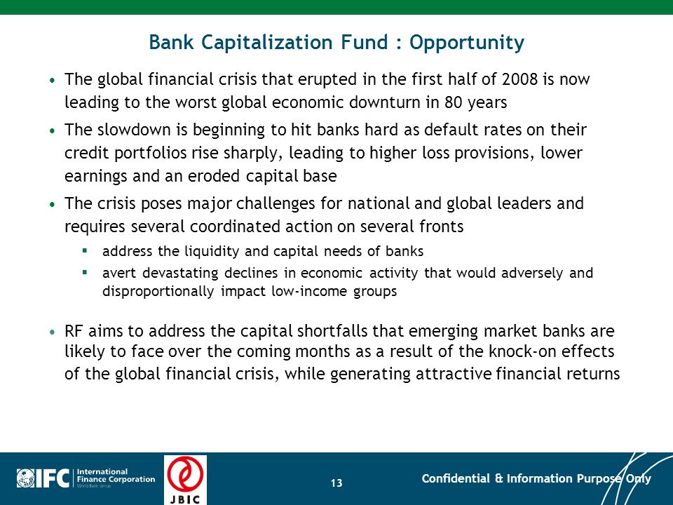 Bank Capitalization Fund : Opportunity