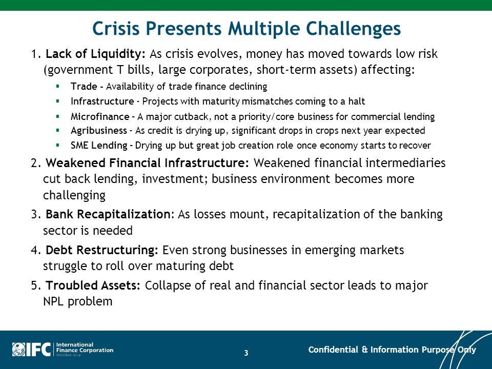 Crisis Presents Multiple Challenges