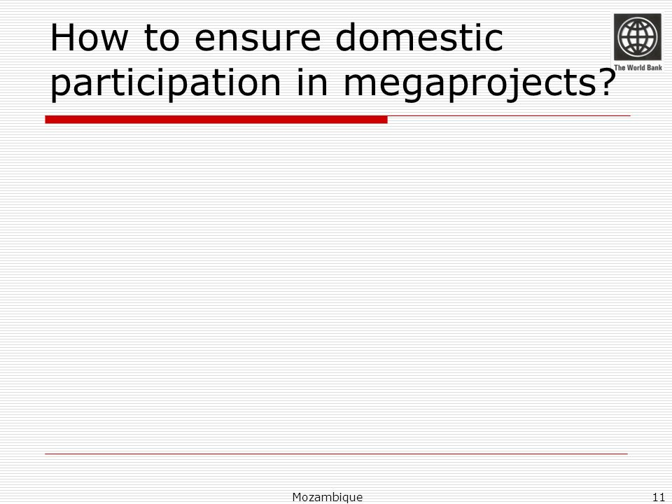How to ensure domestic participation in megaprojects