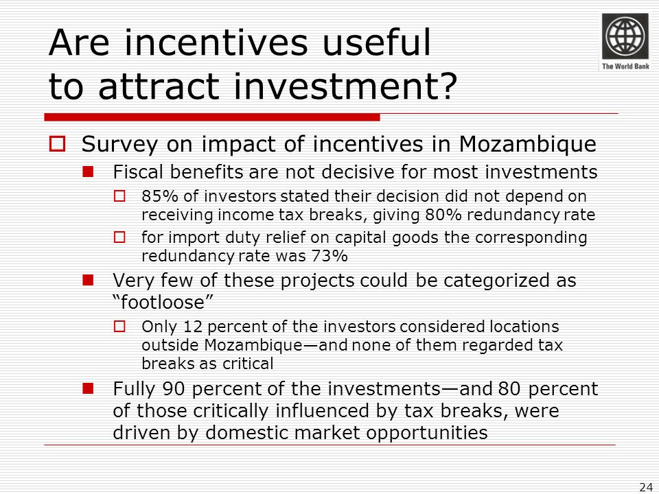 Are incentives useful to attract investment