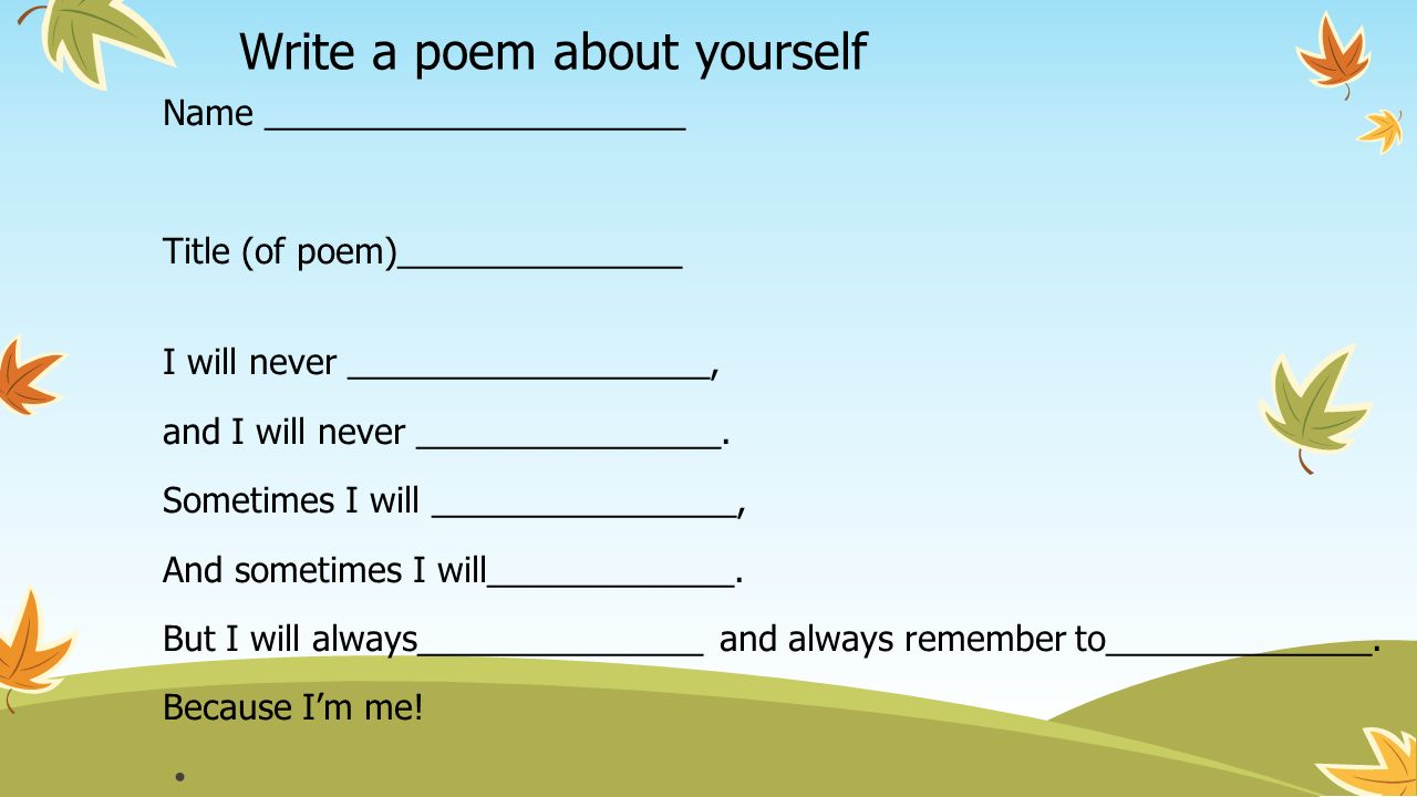 write a poem online Poetry lessons for kids here are some of the poetry writing lessons for children that i have written these should help you learn to write your own poems.