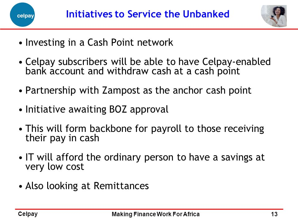 Initiatives to Service the Unbanked