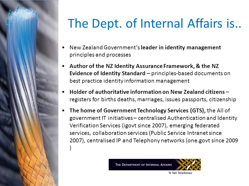 The Dept. of Internal Affairs is..