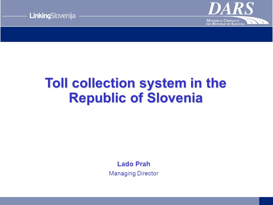 Toll collection system in the Republic of Slovenia