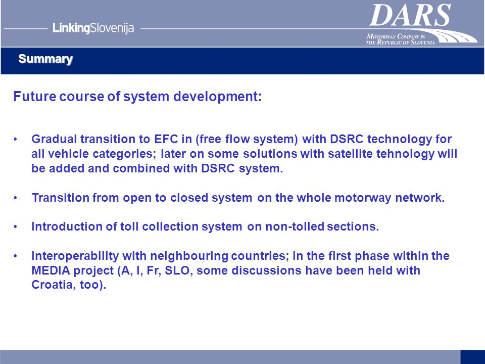Future course of system development: