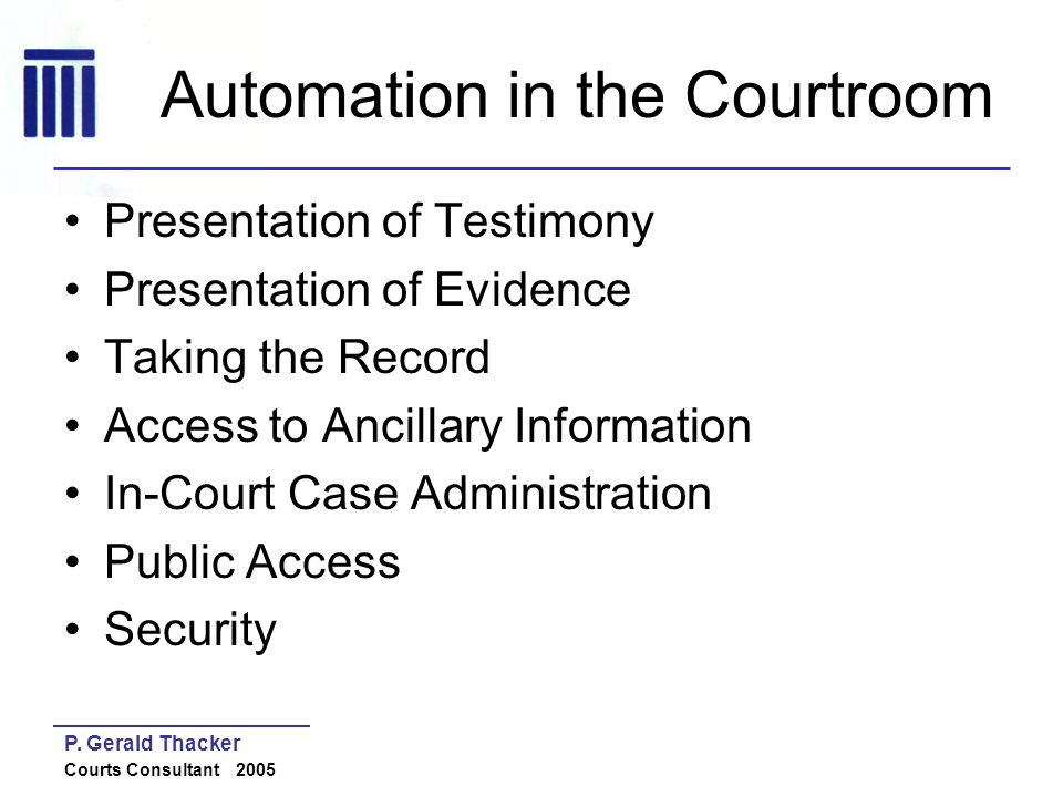 Automation in the Courtroom