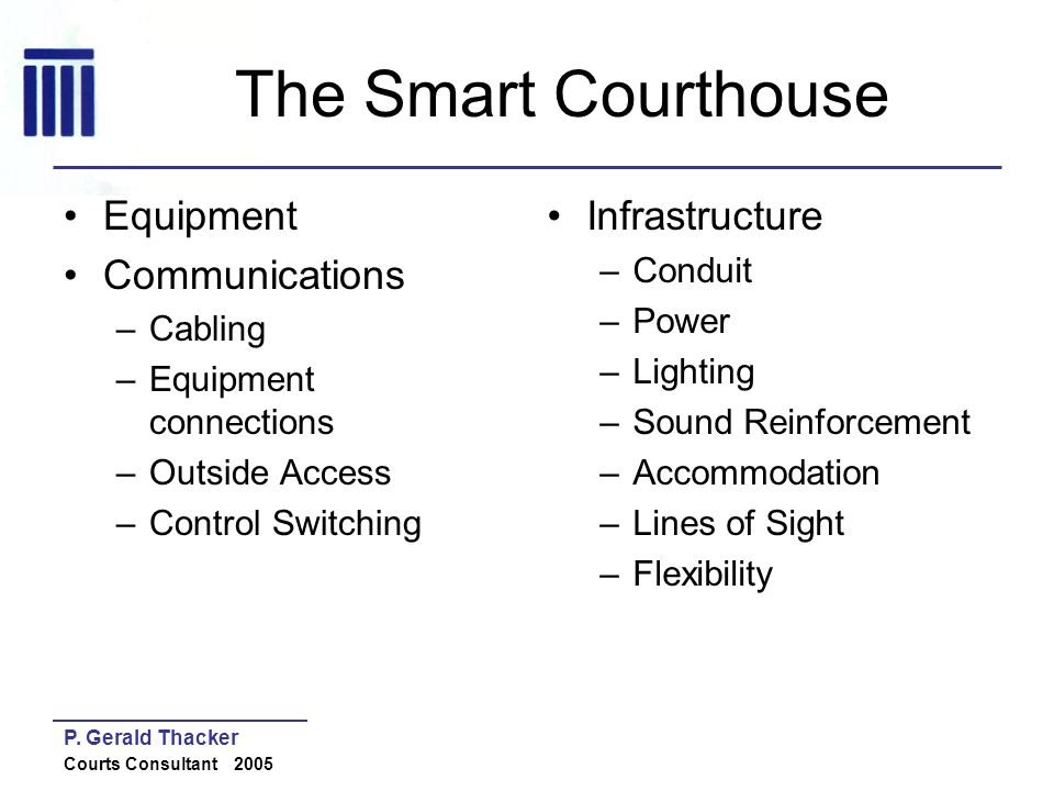 The Smart Courthouse Equipment Communications Infrastructure Cabling