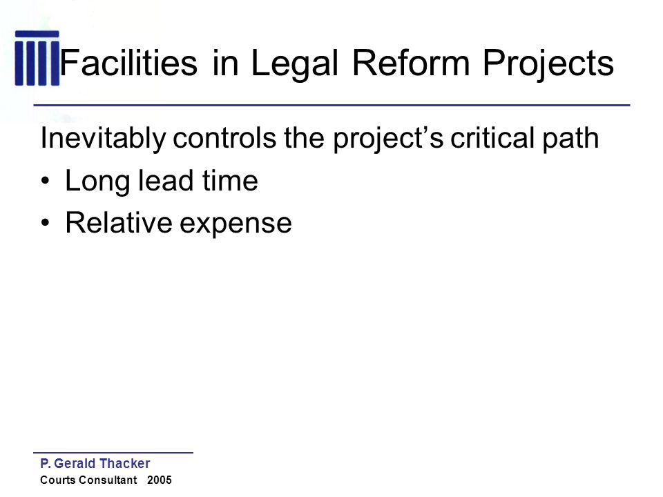 Facilities in Legal Reform Projects
