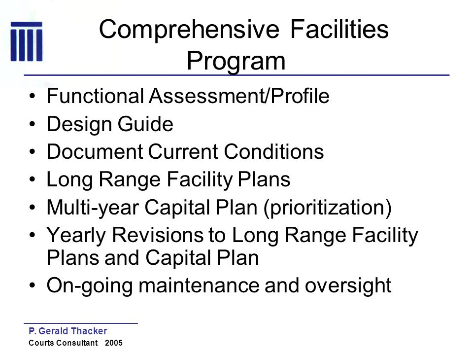 Comprehensive Facilities Program