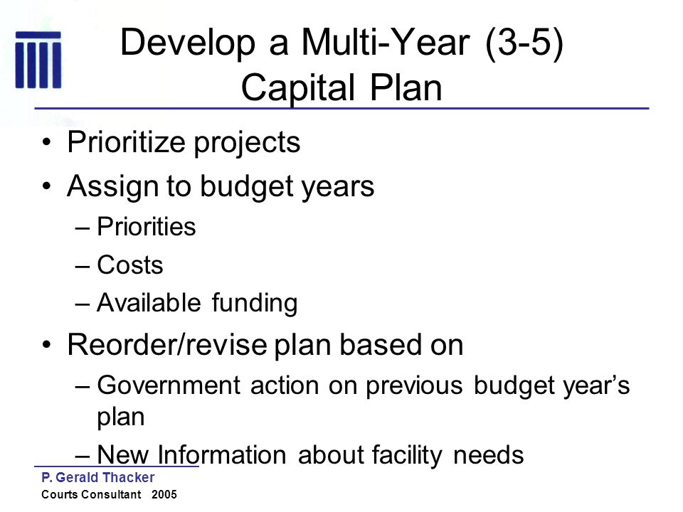 Develop a Multi-Year (3-5) Capital Plan