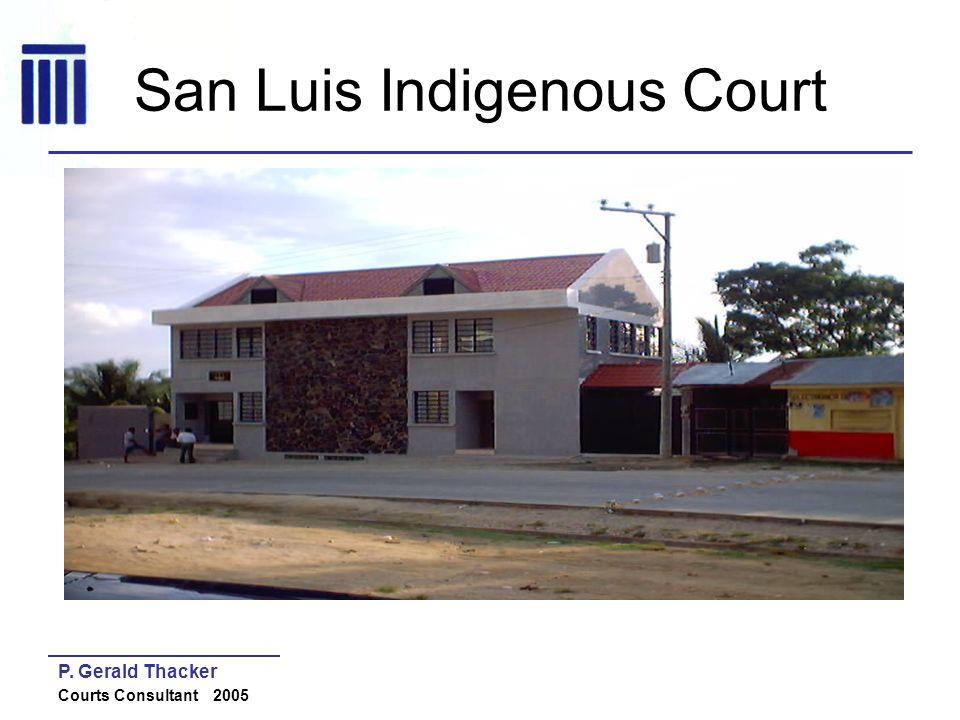 San Luis Indigenous Court