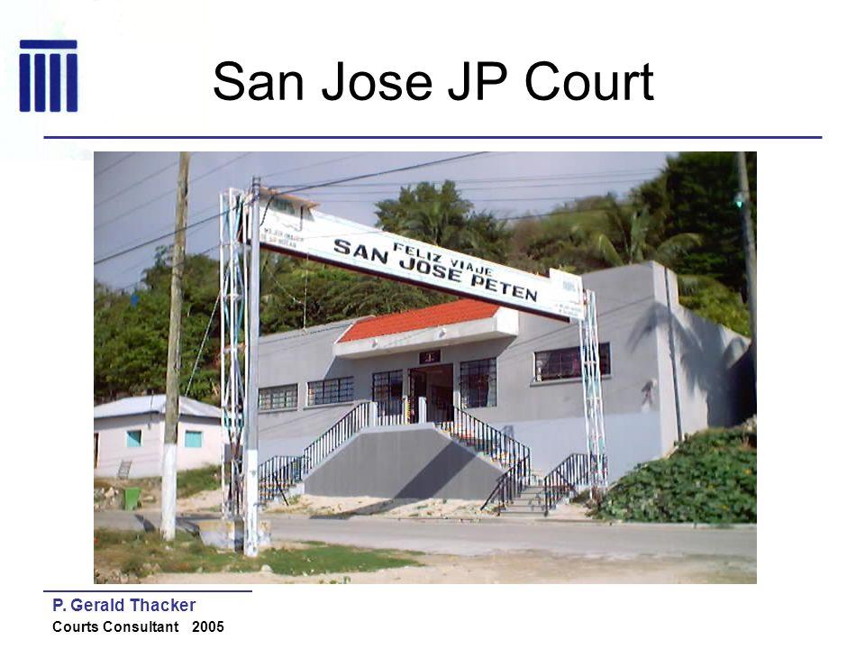 San Jose JP Court P. Gerald Thacker Courts Consultant 2005