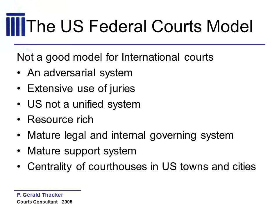 The US Federal Courts Model