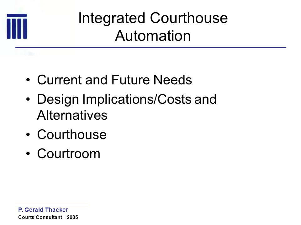 Integrated Courthouse Automation