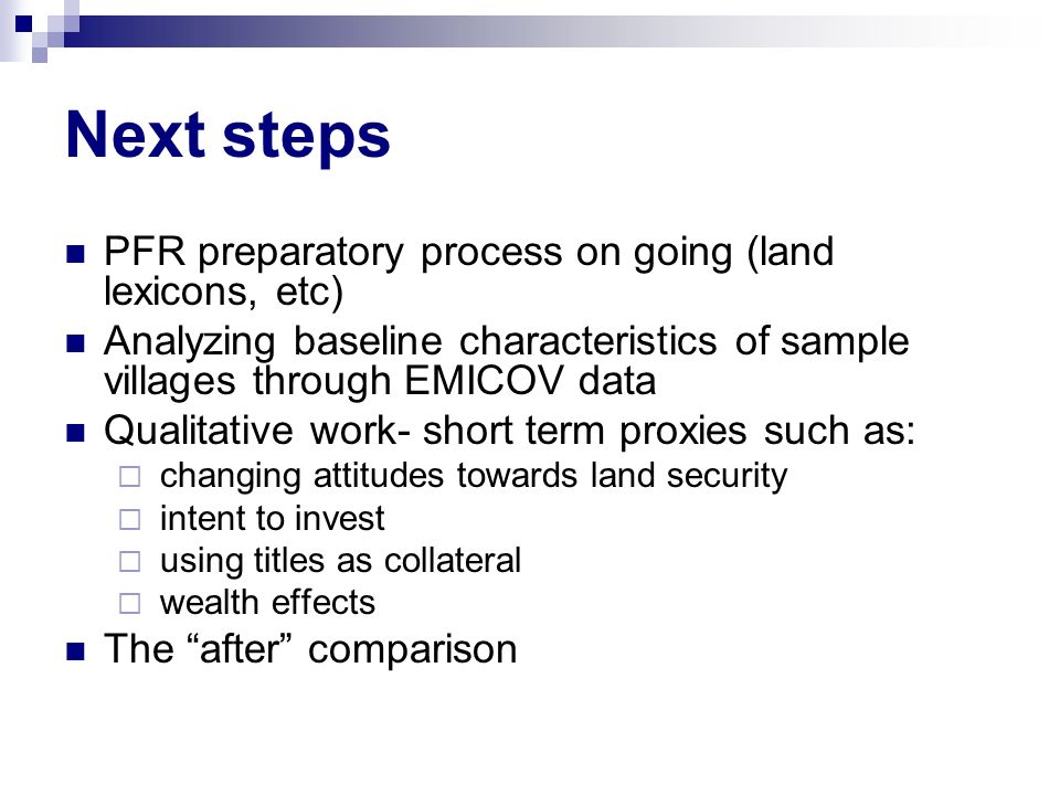 Next steps PFR preparatory process on going (land lexicons, etc)