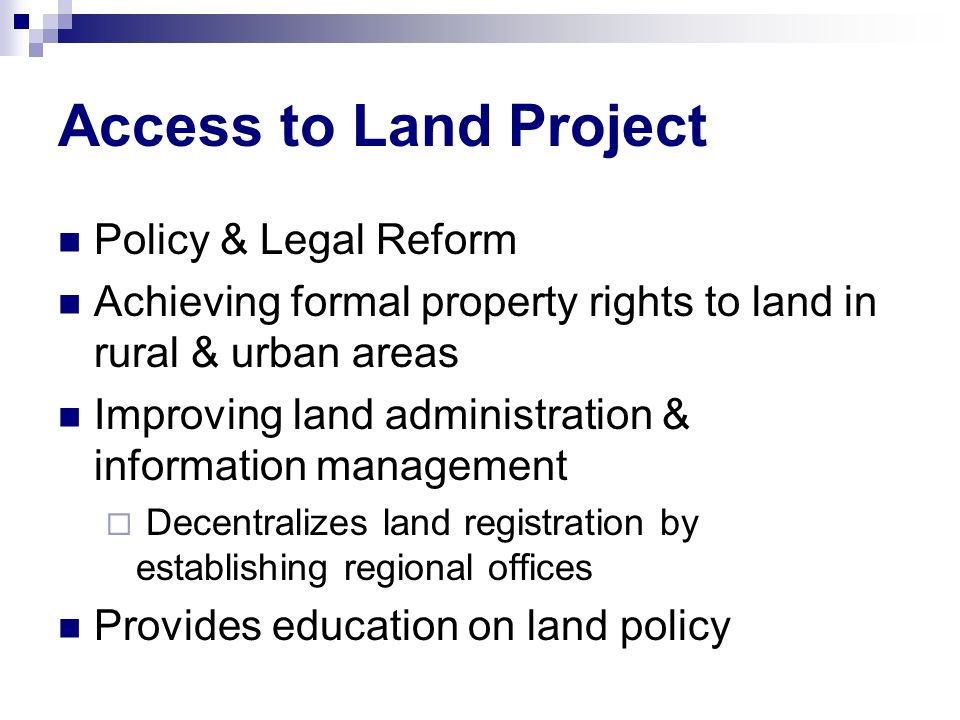 Access to Land Project Policy & Legal Reform