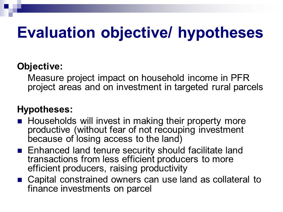 Evaluation objective/ hypotheses