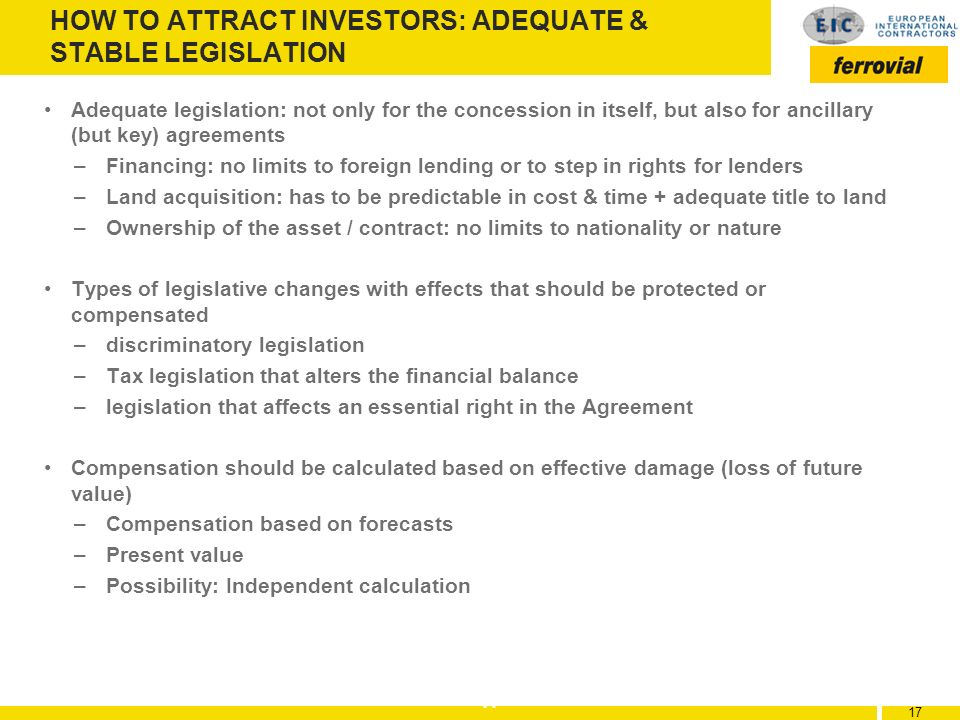HOW TO ATTRACT INVESTORS: ADEQUATE & STABLE LEGISLATION