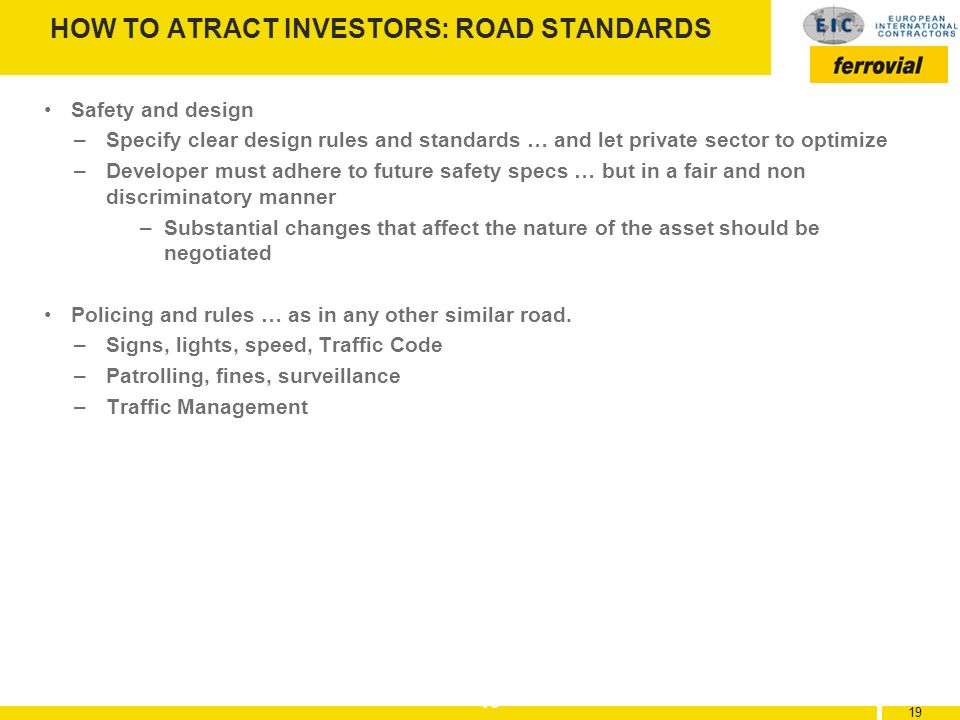 HOW TO ATRACT INVESTORS: ROAD STANDARDS
