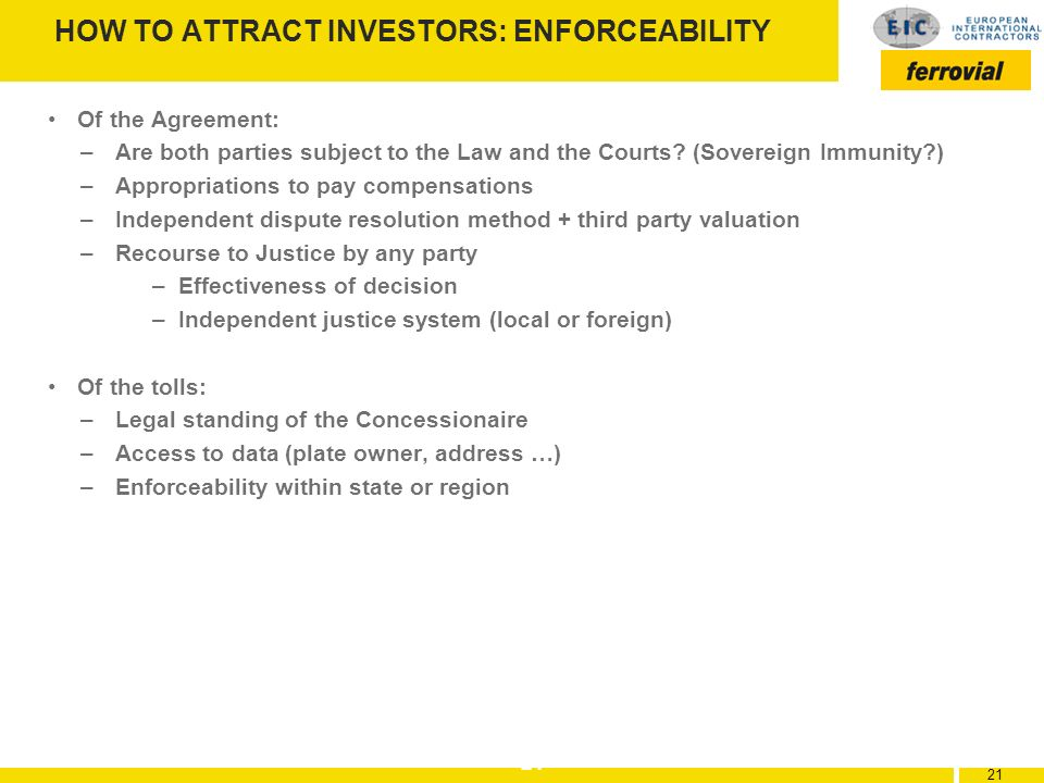 HOW TO ATTRACT INVESTORS: ENFORCEABILITY