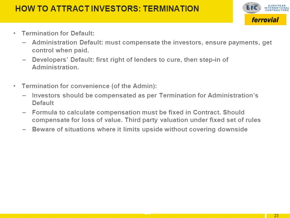 HOW TO ATTRACT INVESTORS: TERMINATION