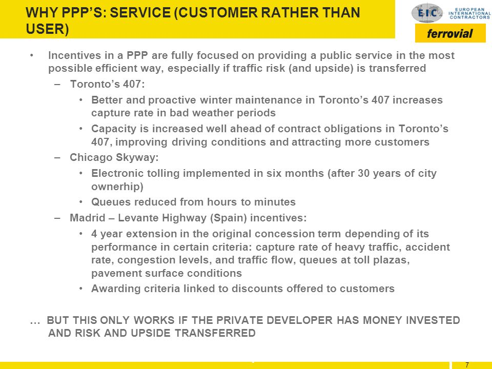 WHY PPP'S: SERVICE (CUSTOMER RATHER THAN USER)