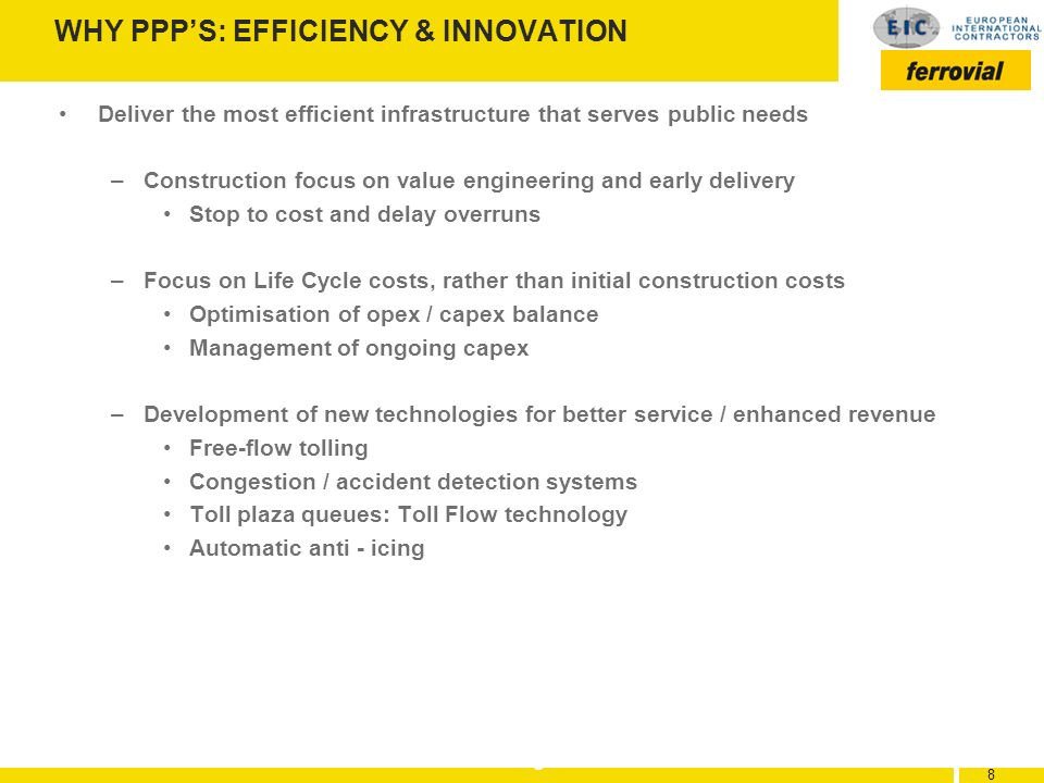 WHY PPP'S: EFFICIENCY & INNOVATION